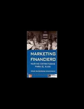 Marketing Financiero: nuevas estrategias para el siglo XXI